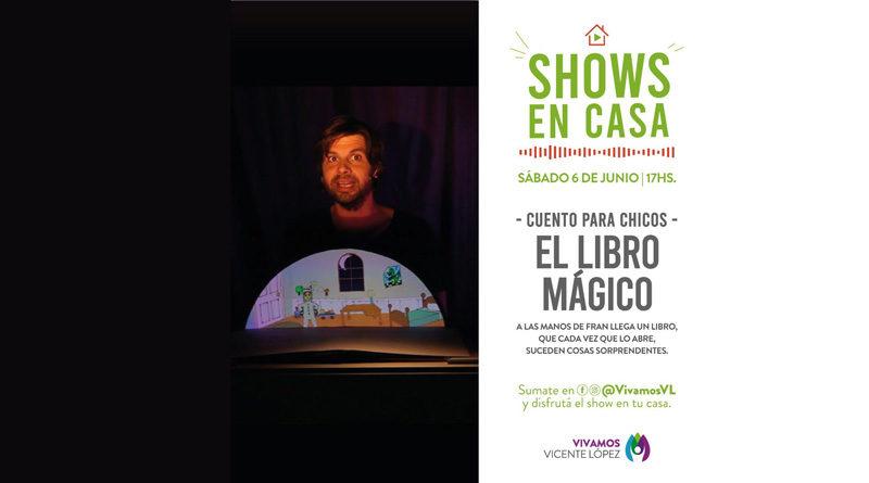 """Llega a Vicente López """"El libro mágico"""""""